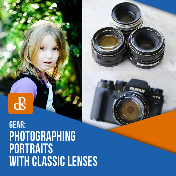 Photographing Portraits with Classic Lenses (includes Example Images)