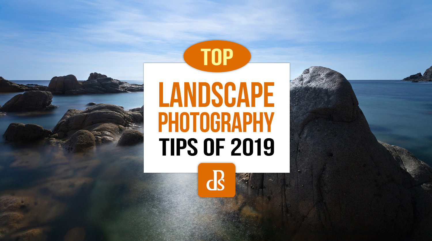 https://i0.wp.com/digital-photography-school.com/wp-content/uploads/2019/12/dps-top-landscape-photography-tips-2019.jpg?resize=1500%2C837&ssl=1