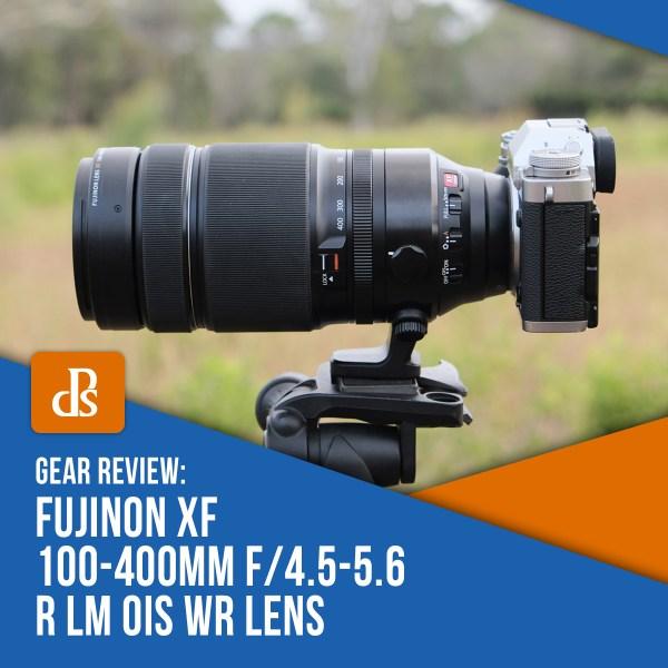 Fujifilm Fujinon XF 100-400mm f/4.5-5.6 R LM OIS WR Lens Review