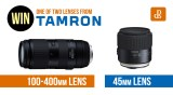 Win One of Two Great Lenses from Tamron!