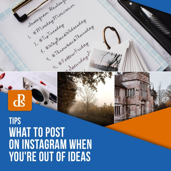 What to Post on Instagram When You're Out of Ideas