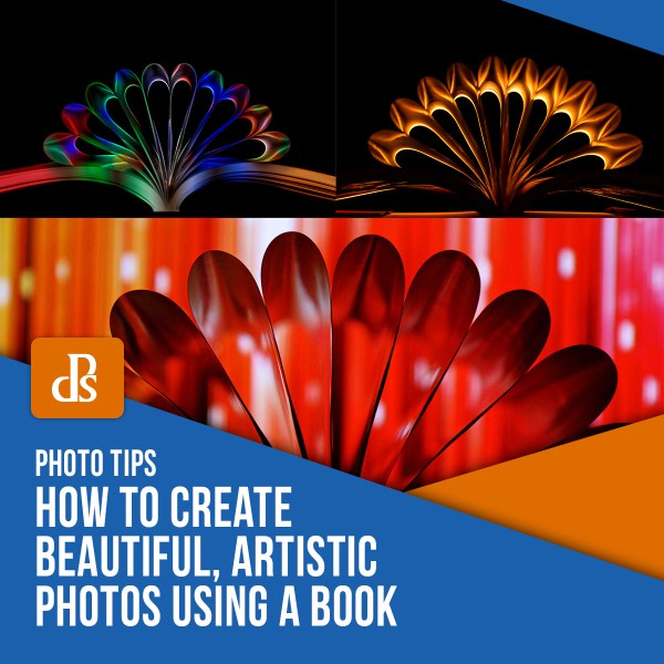How to Create Beautiful, Artistic Photos Using a Book