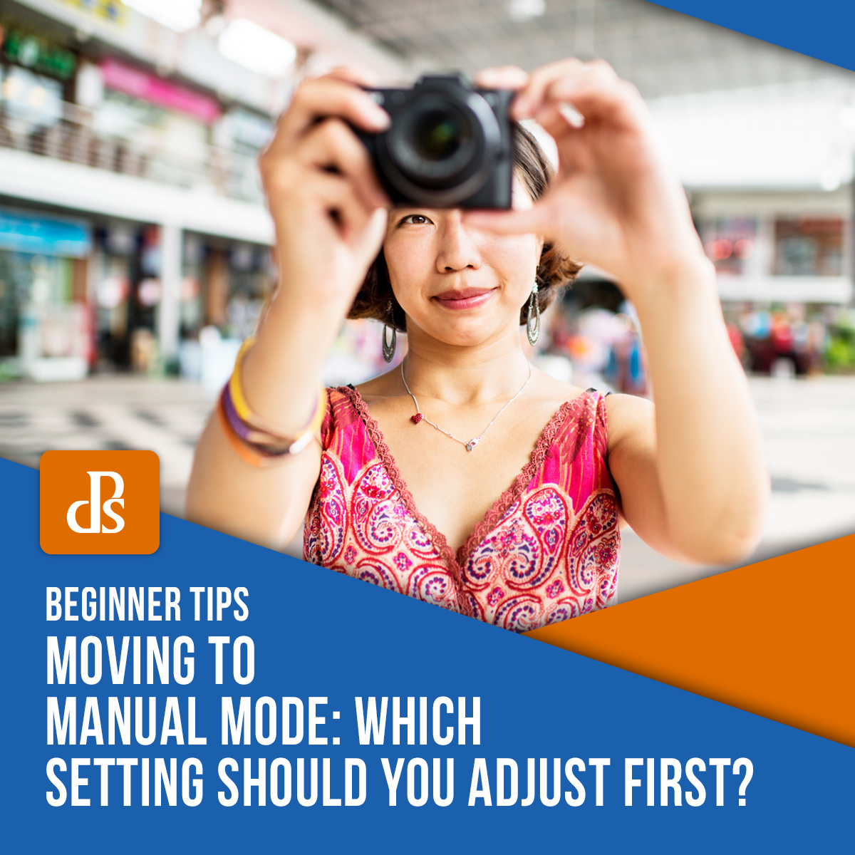 Moving to Manual Mode: Which Setting Should You Adjust First?