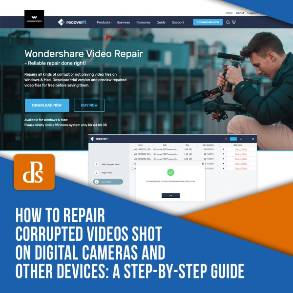 How to Repair Corrupted Videos Shot on Digital Cameras and Other Devices: A Step-by-Step Guide