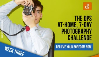 The dPS At-Home 7-Day Photography Challenge – Week Three