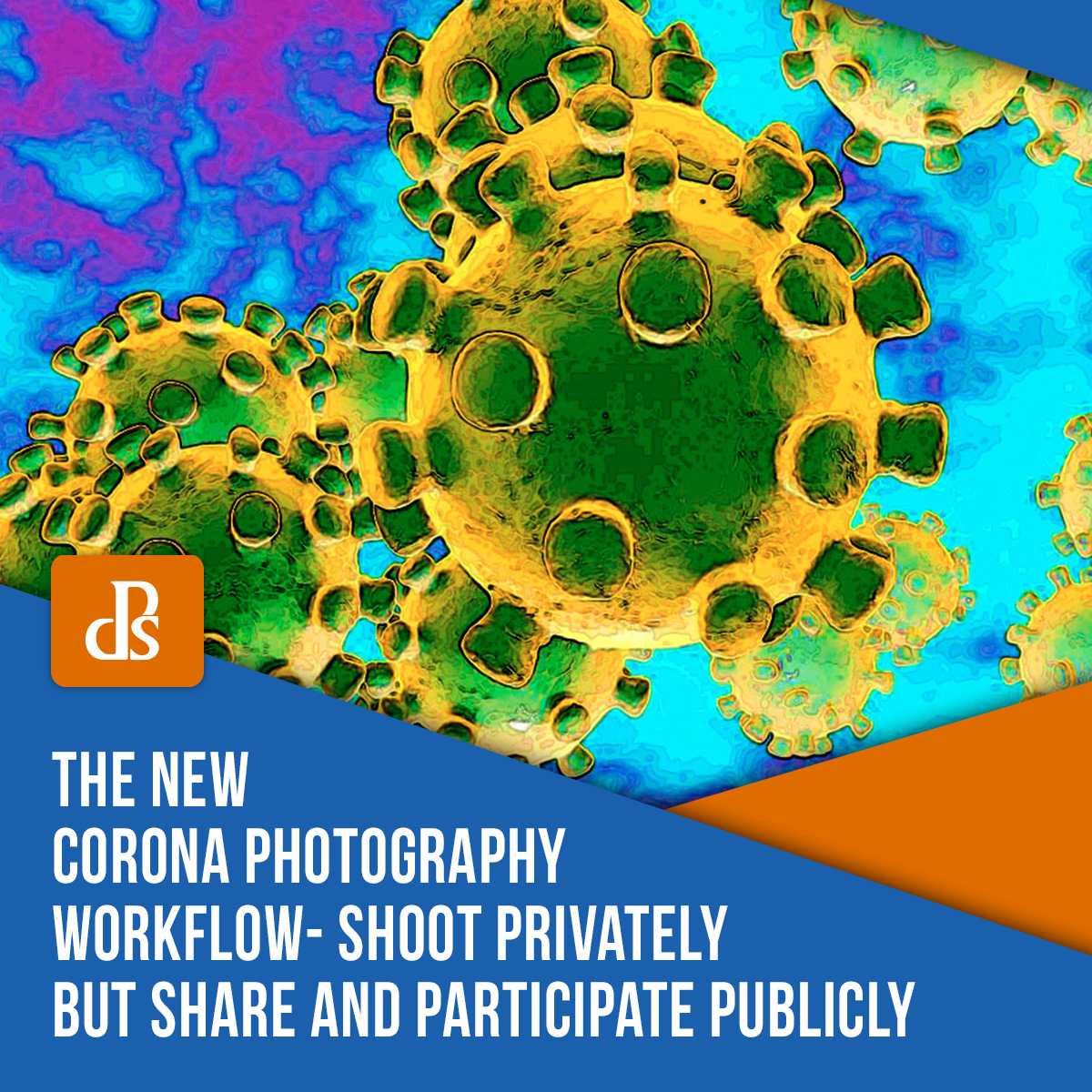 dps-corona-photography-workflow
