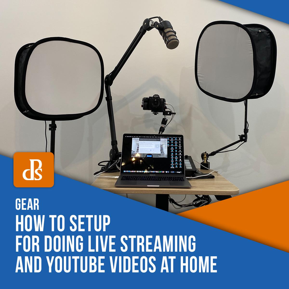 live streaming setup and youtube setup
