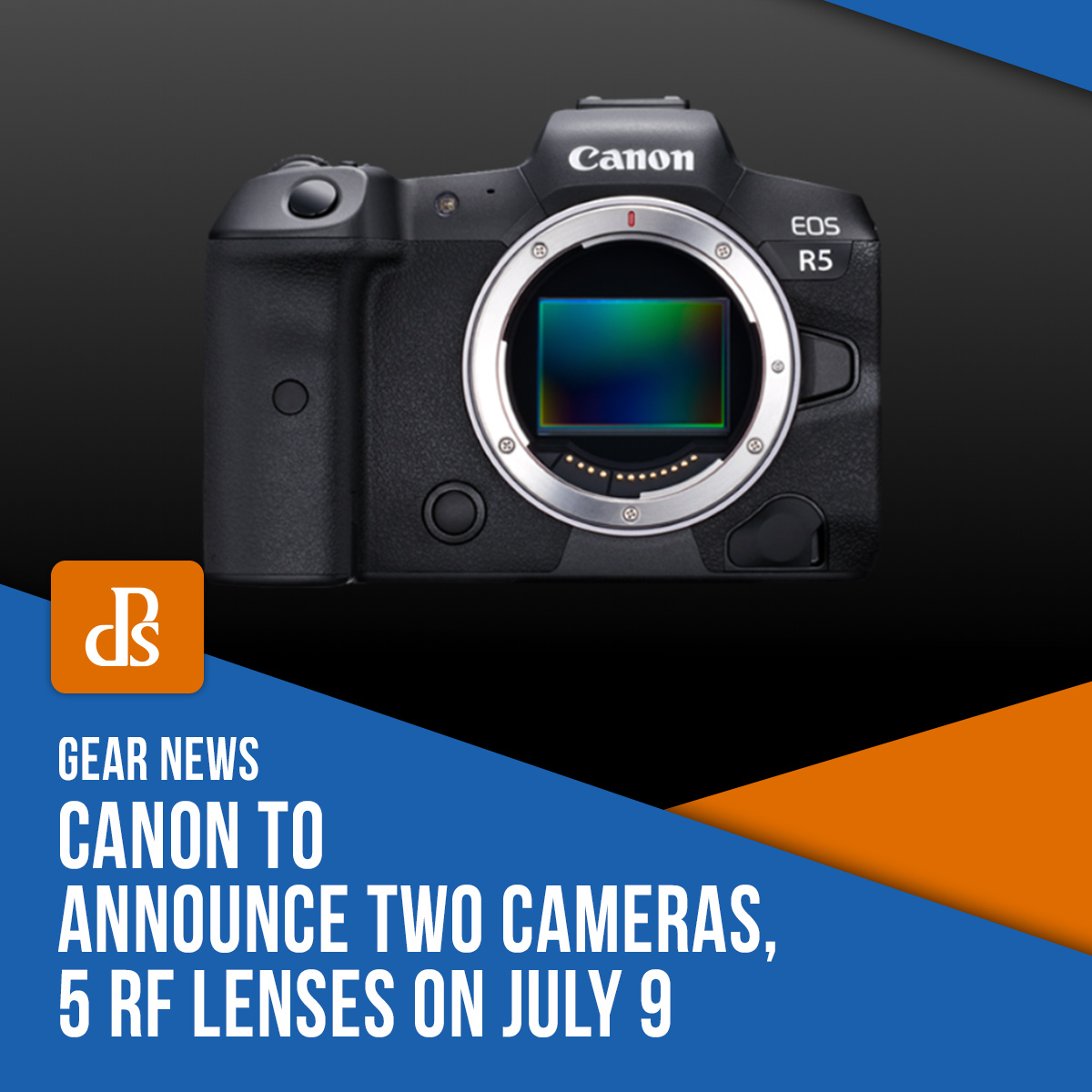 canon 2 announce 2 cameras july 9 - gear news