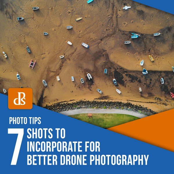 7 fotos para incorporar para uma melhor fotografia por drone