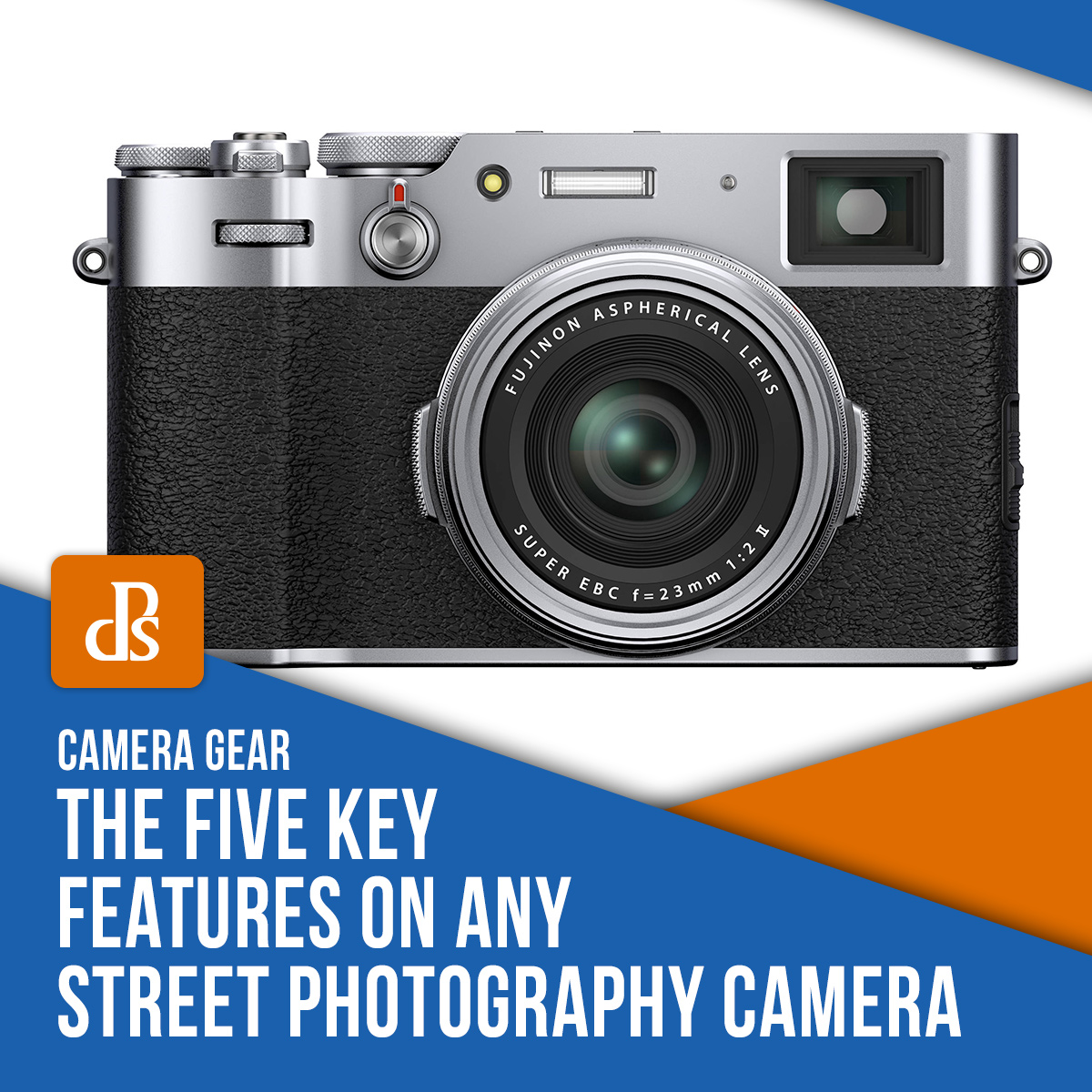 dps-key-features-street-photography-camera