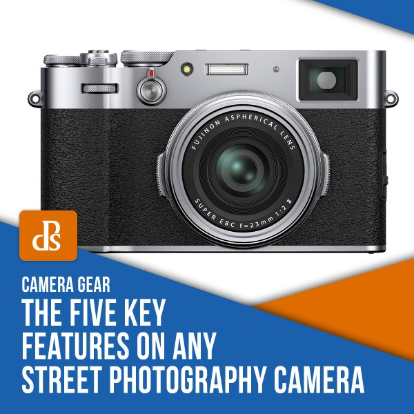 The Five Key Features on any Street Photography Camera