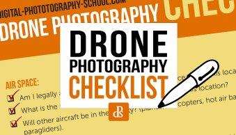 This Drone Photography Checklist will Ensure You Never Miss Your Shots
