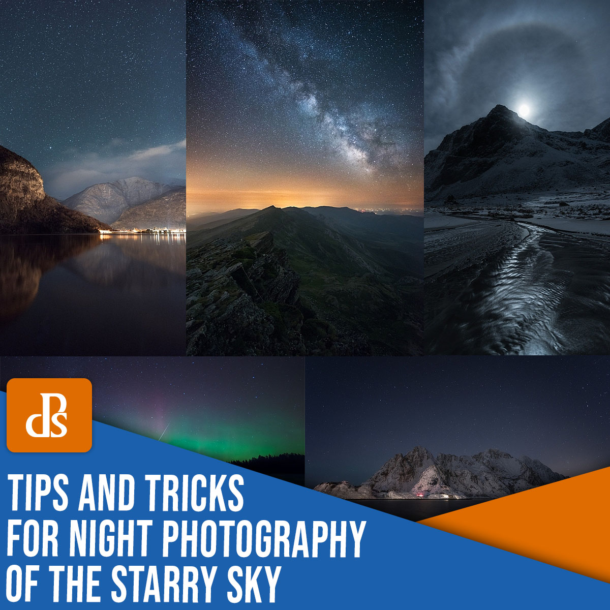 tips and tricks for night photography of the starry sky