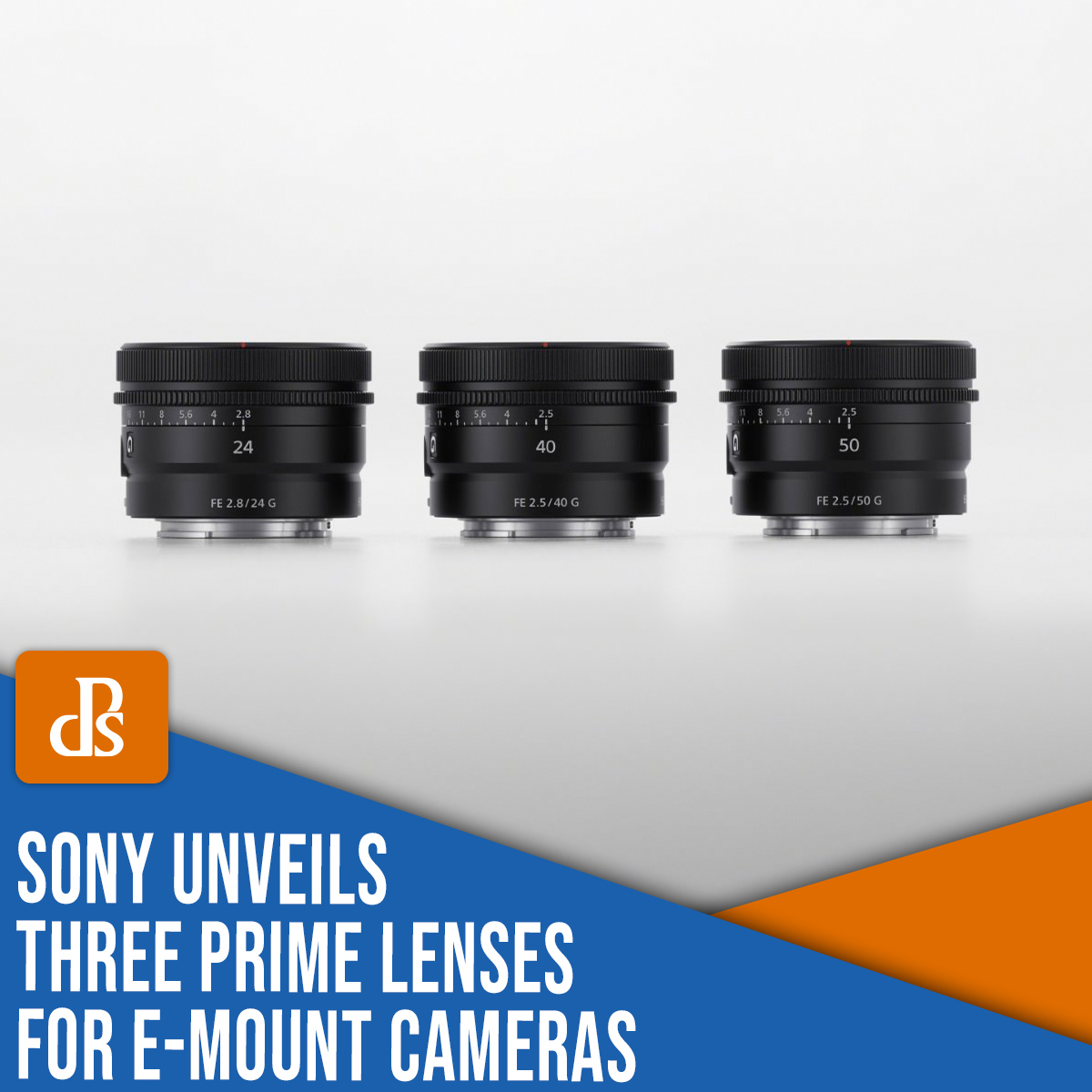 Sony unveils three prime lenses for E-mount cameras
