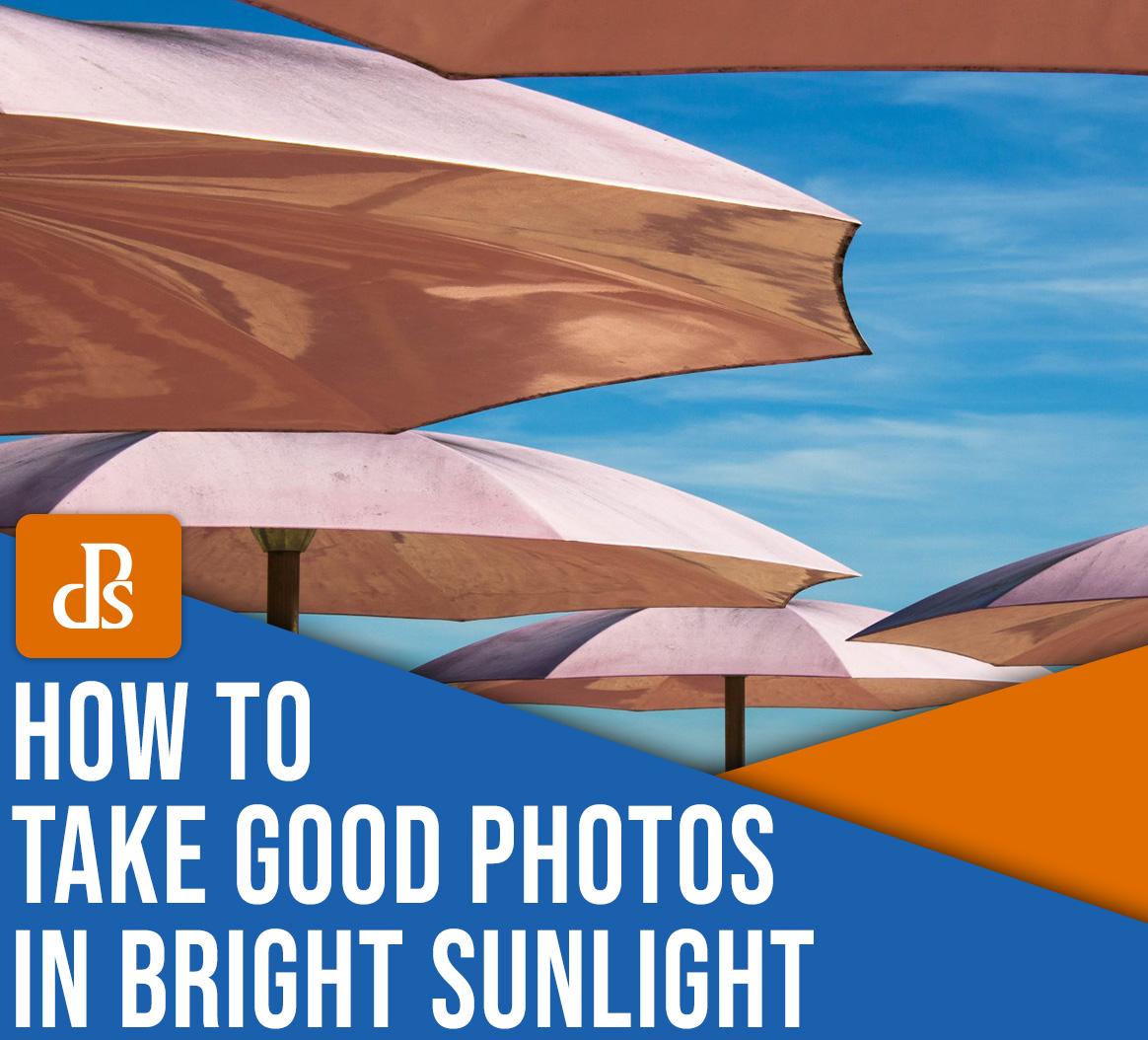como tirar boas fotos sob a luz do sol