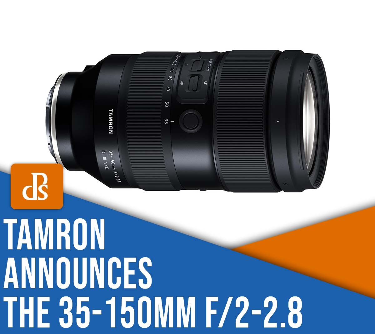 Tamron announces the 35-150mm f/2-2.8 zoom lens