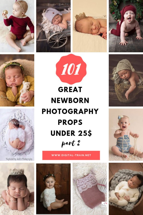 101 Great Newborn Photography Props Under 25$ Part 2 | Digital Train