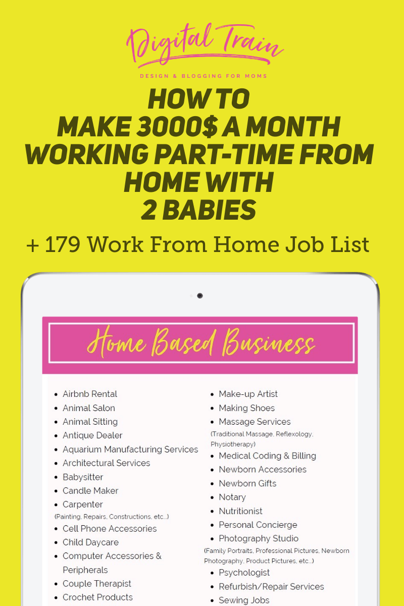 Digital Train How To Make 3000$ A Month Working Part Time From Home With 2 Babies + 179 Work From Home Job List (3)