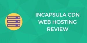 Incapsula CDN review