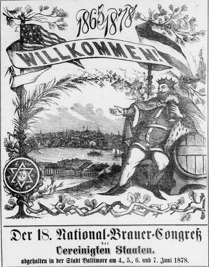 "Illustration features King Gambrinus—the fabled patriarch of brewing—with a stein of beer in one hand and the other outstretched, welcoming brewers from all over the country to Baltimore. The translated caption reads: ""18th National Brewers' Congress of the United States, held in the City of Baltimore on the 4th, 5th, 6th and 7th of June 1878."""