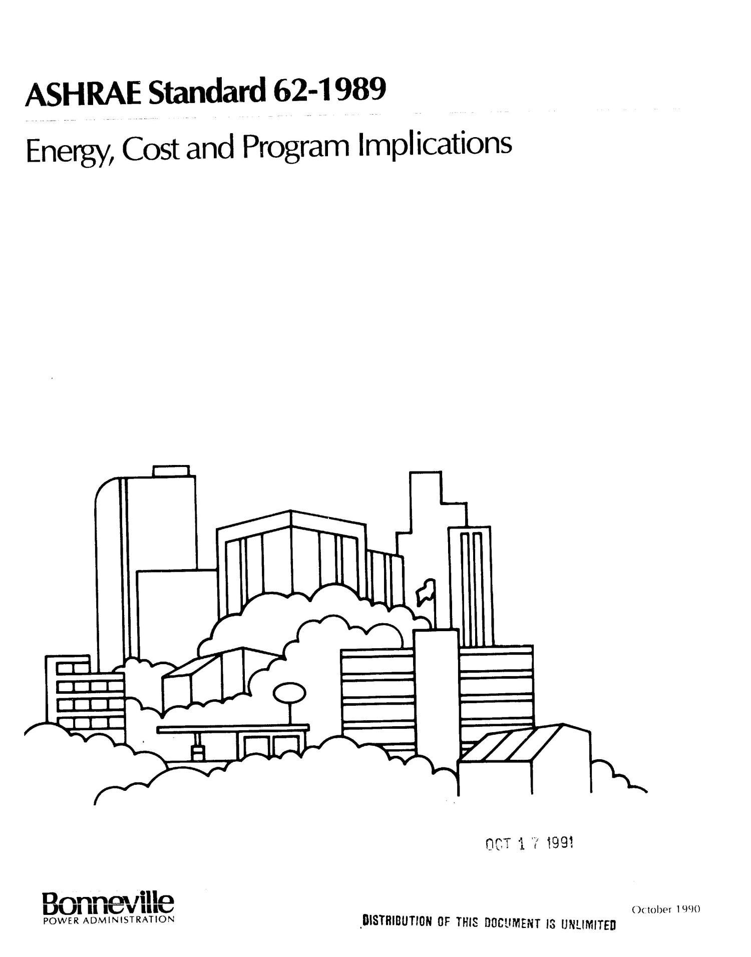 ASHRAE Standard 62-1989: Energy, Cost, and Program