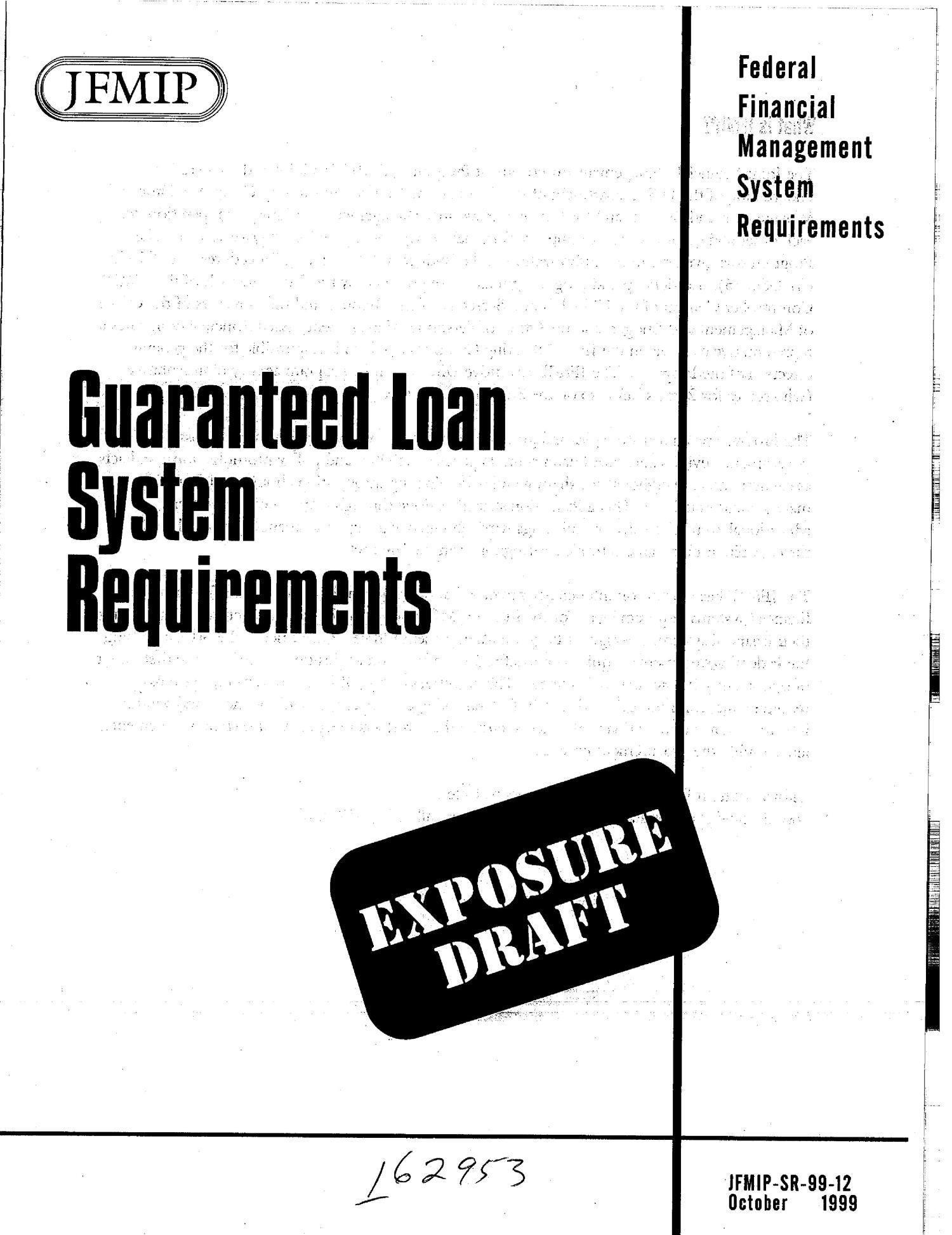 Guaranteed Loan System Requirements (Exposure Draft