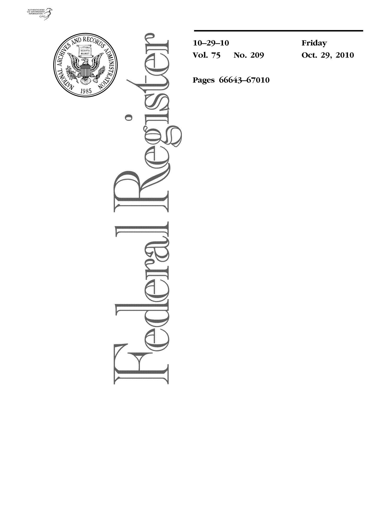 Federal Register, Volume 75, Number 209, October 29, 2010