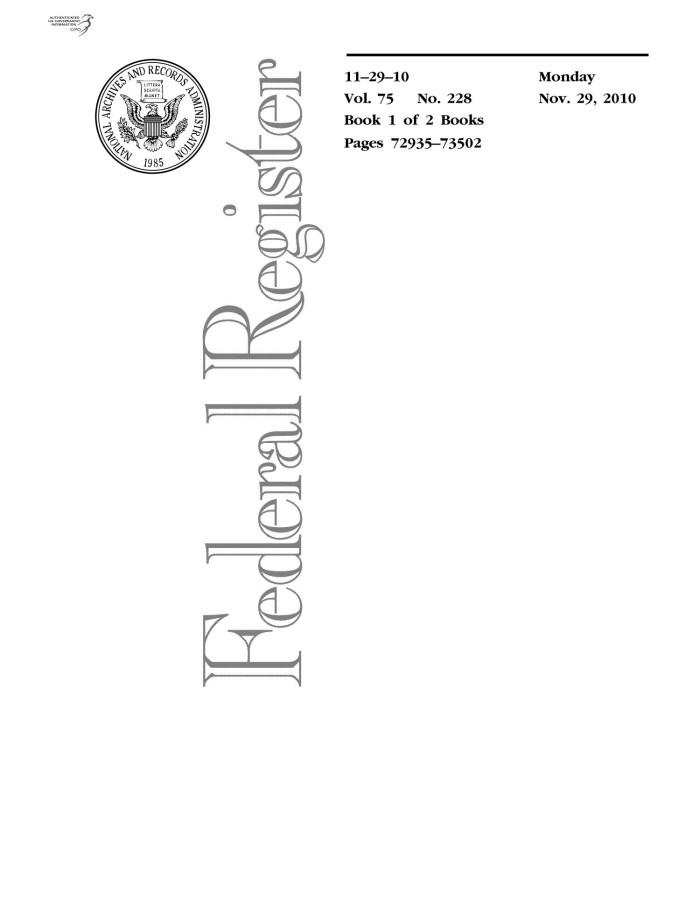 Federal Register, Volume 75, Number 228, November 29, 2010