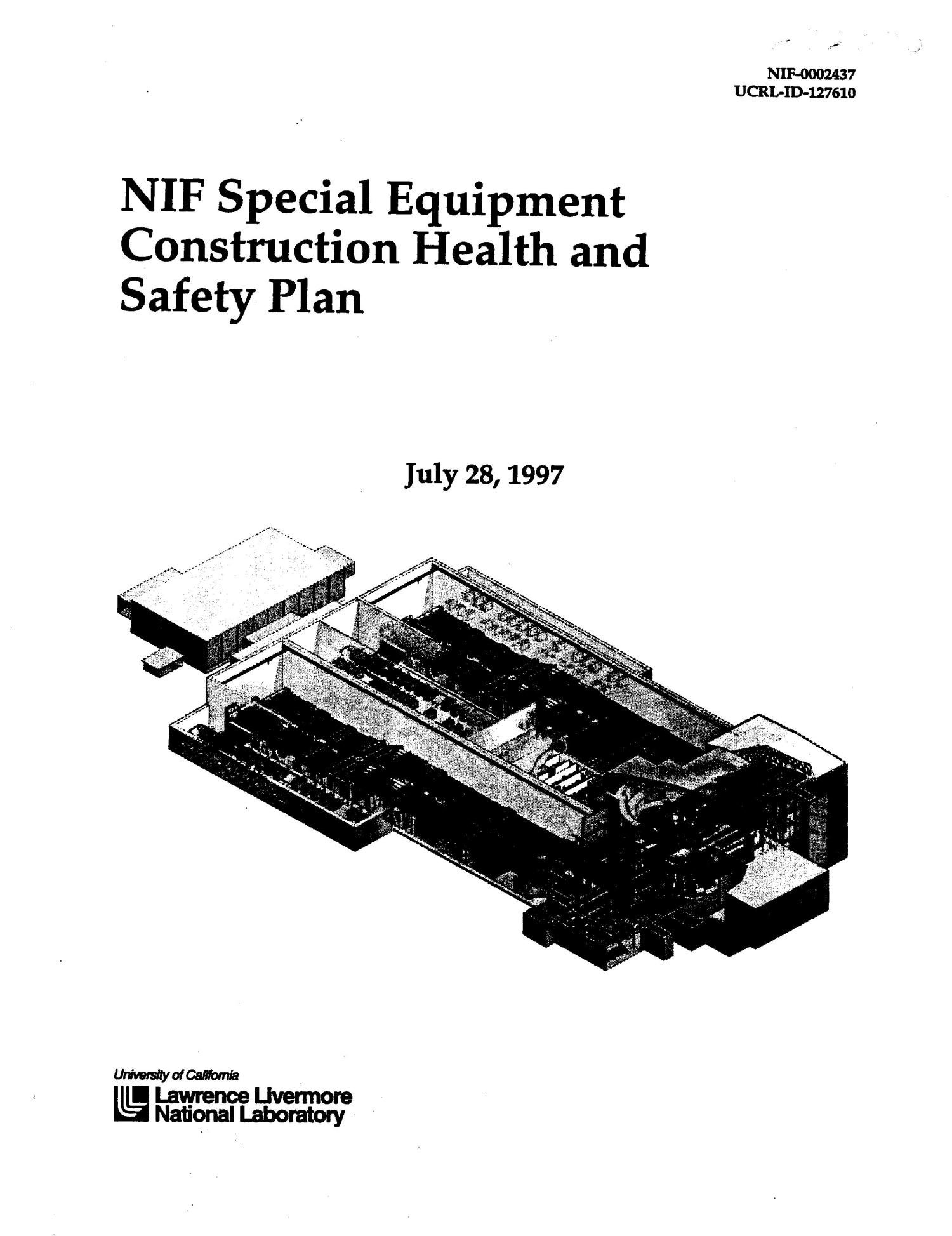 NIF special equipment construction health and safety plan