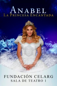 «Anabel, la princesa encantada» pasará su último fin de semana en el Celarg