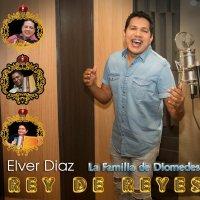 «Rey De Reyes», el nuevo disco de Elver Díaz la familia de Diomedes