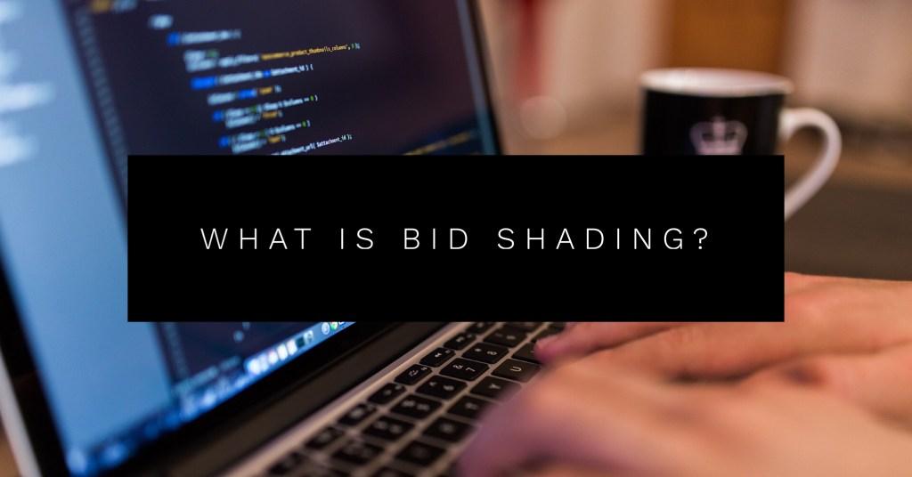 bid shading definition