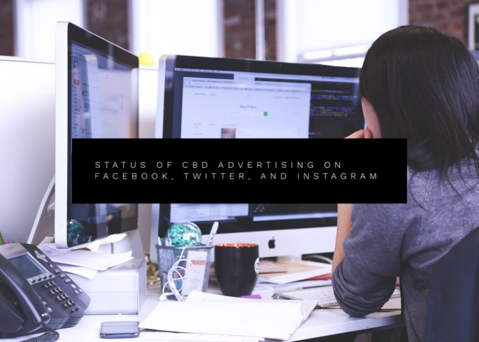 Status of CBD Marketing on Facebook, Instagram, and Twitter