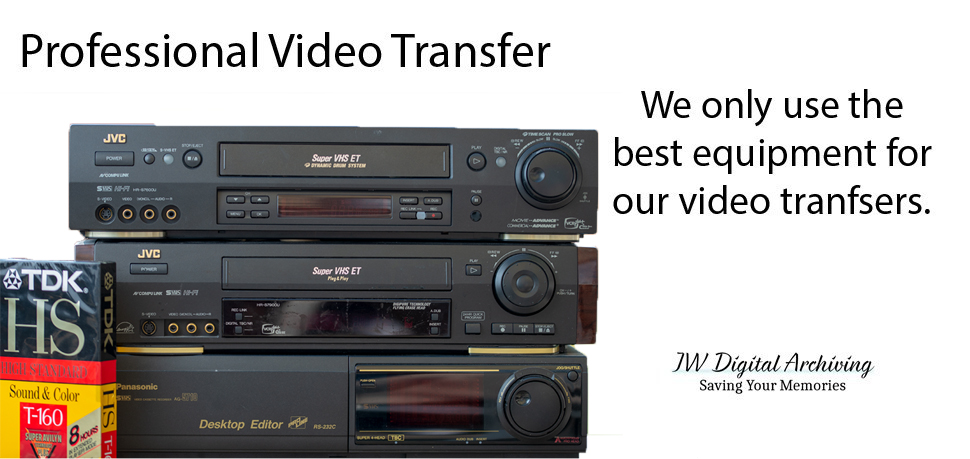 VHS to DVD and Digital