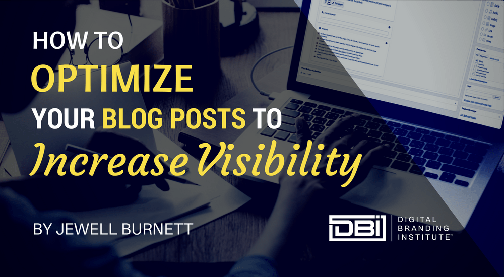 How to Optimize Blog Posts to Increase Visibility