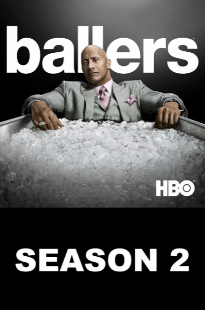 BALLERS HBO SEASON 2 HD iTunes DIGITAL COPY MOVIE CODE ONLY (DIRECT INTO ITUNES) USA CANADA