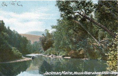 Quot Jackman Maine Moose River Above Attean Camps
