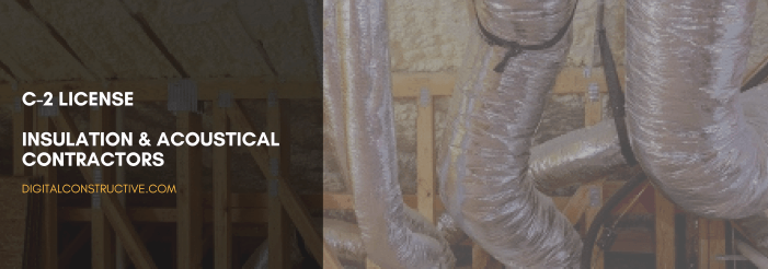 featured image for a blog post about how to get the C-2 license for insulation and acoustical contractors