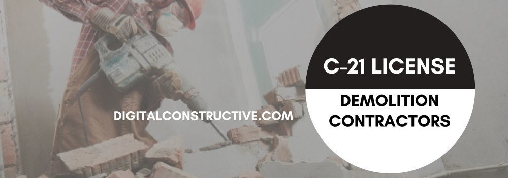 C21 license for demolition contractors