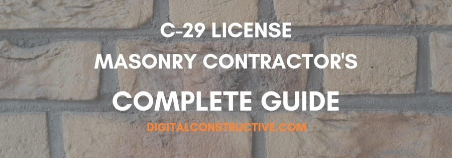 featured image for blog post about how to get a C-29 license for masonry in the state of california