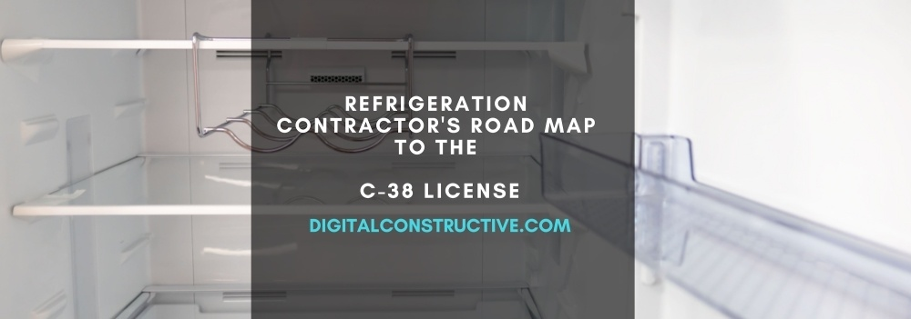 blog post about how to get the c-38 license for refrigeration contractors in California