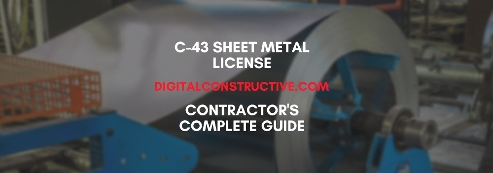 featured image for a blog post about how to get the C43 license for sheet metal contractors