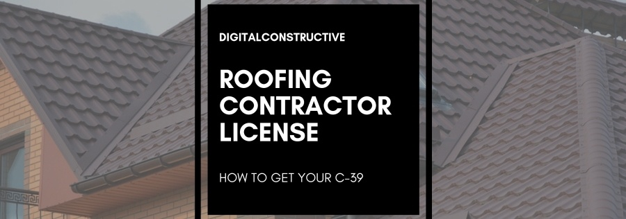 Featured image for a blog post about how to get your roofing contractor license