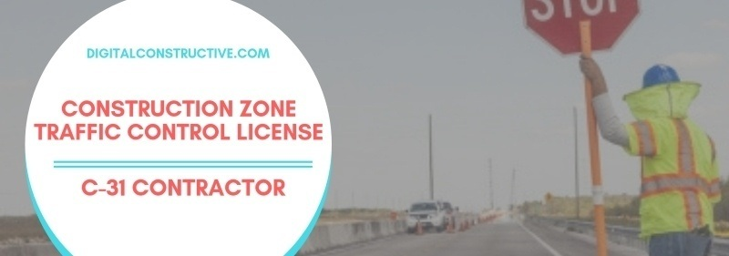 featured image for a blog post about the traffic control contractor license