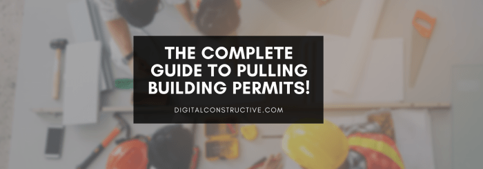 featured image for a blog post about building permits and how to pull them for a construction project