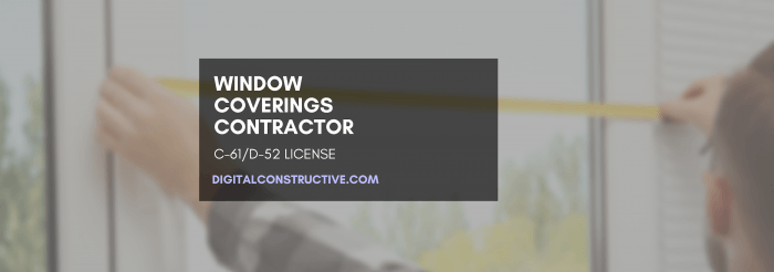 featured image for a blog post about how to get the window coverings contractor license