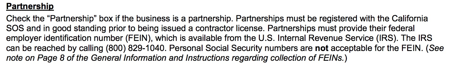 snippet of the CSLB application, defining a partnership. When applying for a contractor license in california you have the option to choose through which entity you would like to hold a contractor license. your options are sole owner, partnership and corporation