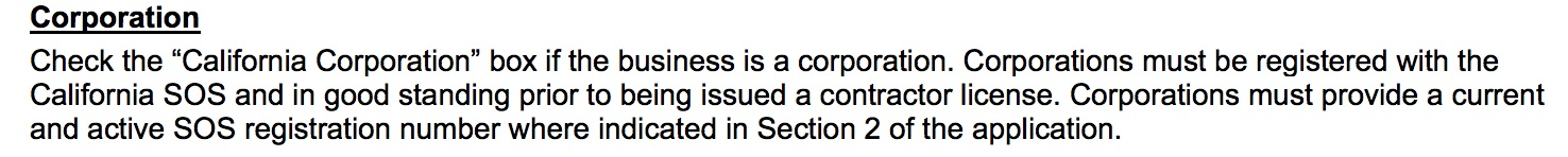 snippet from the CSLB contractor license application. when applying for a contractor license you must choose an entity through which you want to hold your license. you have the option of sole owner, partnership, or corporation