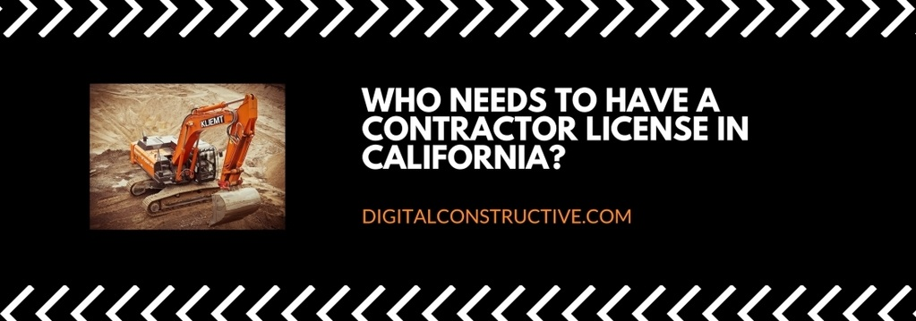 the featured image for a blog post detailing who needs to have a contractor license in california