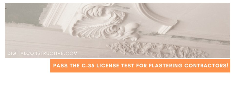 featured image for a blog post about how plastering contractors can pass the C-35 license test